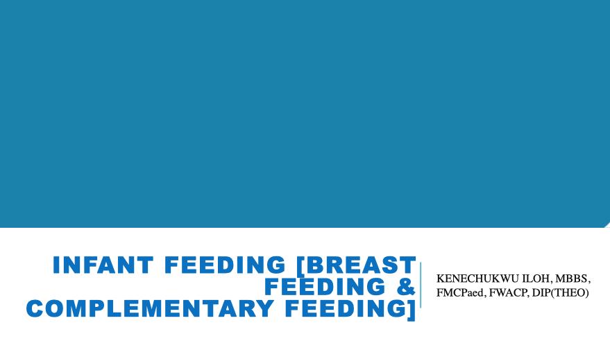 INFANT FEEDING [BREAST FEEDING & COMPLEMENTARY FEEDING]