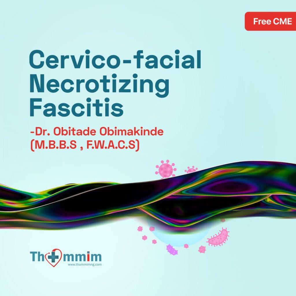 Cervico-facial necrotizing fasciitis