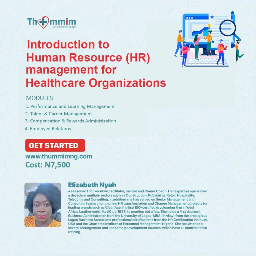 Introduction to Human Resource (HR) Management for Healthcare Organizations